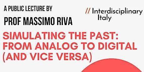 Prof Massimo Riva Public Lecture (Interdisciplinary Italy Summer School) biglietti