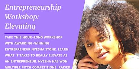 Entrepreneurship Workshop w/ Nyesha Stone tickets