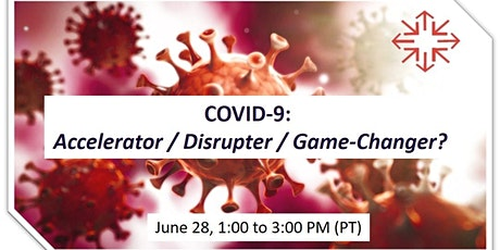 SoCalBio Networking Forum: COVID-19; Accelerator/Disrupter/Game-Changer? tickets