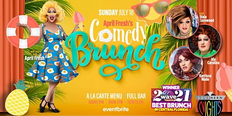 April Fresh's Comedy Brunch July 18th tickets