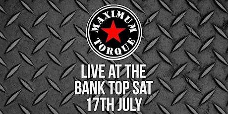 Maximum Torque Live at The Bank Top Tavern tickets