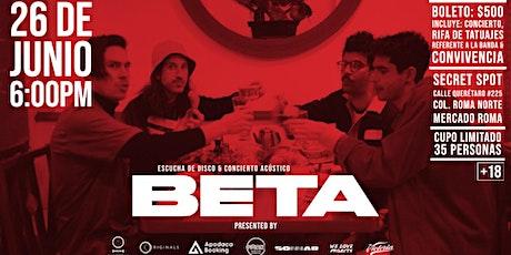 Beta - Escucha de Disco & Concierto Acústico boletos