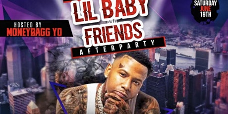 Lil Baby/Money Bagg Yo Official After Party Hosted By Money Bagg Yo tickets