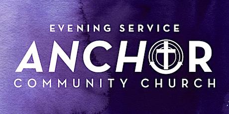 Anchor Outdoor Evening Worship Service 6/27/21 tickets