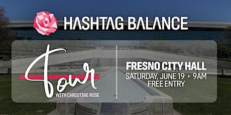 Hashtag Balance at Fresno City Hall tickets