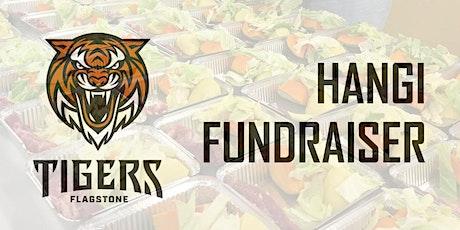 Flagstone Tigers Hangi Fundraiser tickets