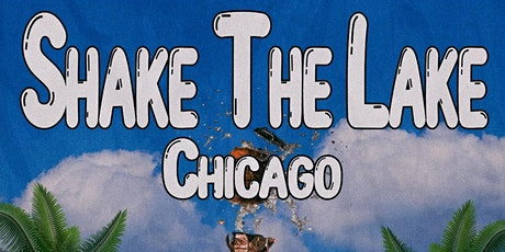 Shake The Lake Chicago tickets