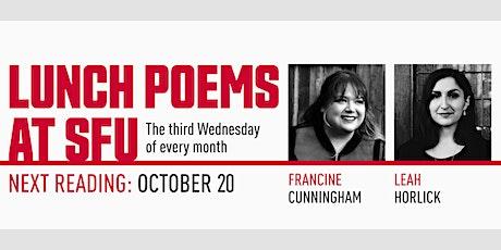 Lunch Poems presents Francine Cunningham & Leah Horlick biglietti