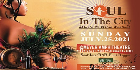 """SOUL IN THE CITY   """" MUSIC & WINE FESTIVAL """" tickets"""