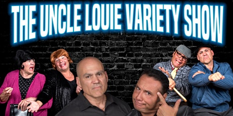 The Uncle Louie Variety Show -  Springfield,MA  Dinner-Show tickets