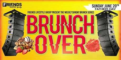 BrunchOver  |  The All Inclusive Brunch Series tickets