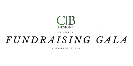 CB Designs 1st Annual Fundraising Gala tickets
