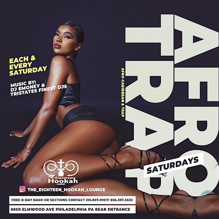 Afro Trap Saturdays @ The Eighteen Hookah Lounge image