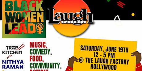 Juneteenth Block Party: Hosted by Black Women Lead & The Laugh Factory tickets