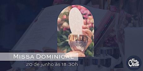 Missa Dominical - 20 de junho - 18:30 ingressos