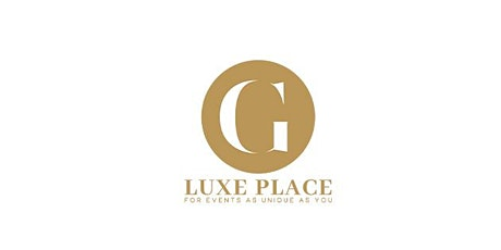 GLuxe Event Place Official Launch tickets