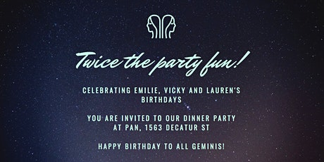 Geminis Dinner party Celebrating all the Birthdays tickets