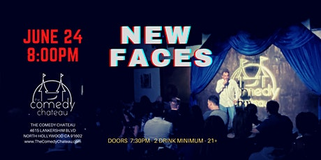 Comedy Chateau presents: New Faces 6/24 tickets