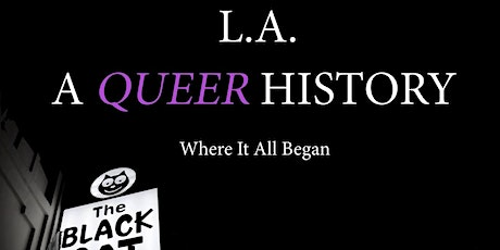 """""""L.A.: A Queer History"""" screening at One City One Pride LGBTQ Arts Festival tickets"""