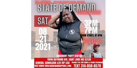 1st Annual State of Demand Fashion Show tickets