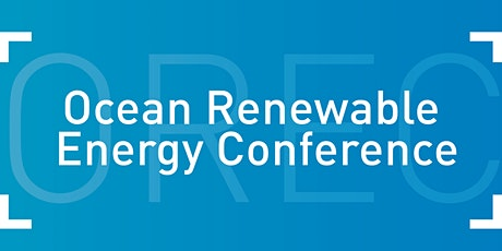 Ocean Renewable Energy Conference 2021 tickets