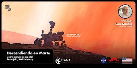 Descendiendo en Marte, por Ing. San Martín (NASA) biglietti