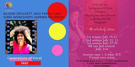 Alison Crockett Jazz Family Jam Song workshops-summer program tickets