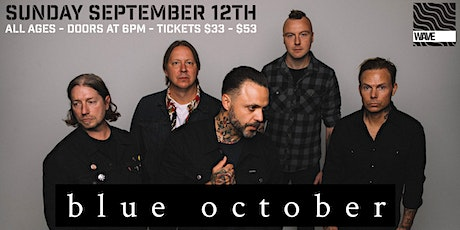 Blue October at Wave tickets