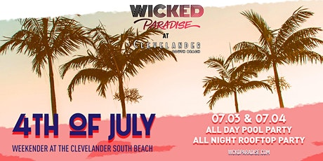 Wicked Paradise 4th of July South Beach Takeover tickets