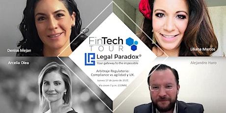 FinTech Tour   Arbitraje Regulatorio: Compliance vs agilidad y UX. tickets