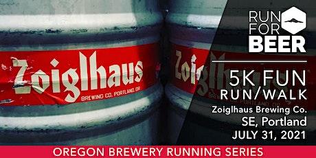 Beer Run - Zoiglhaus Brewing   2021 OR Brewery Running Series tickets