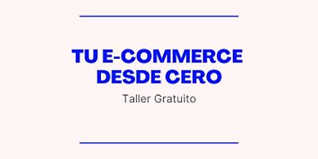 Tu e-commerce desde cero entradas