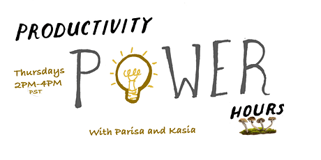 Productivity Power Hours with Parisa & Kasia Tickets