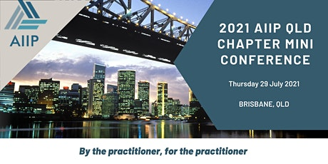 2021 AIIP QLD Chapter Mini Conference tickets