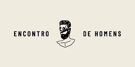 Encontro De Homens - Onda Dura BH tickets