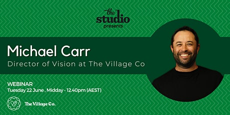 Founders' Stories: Michael Carr, CEO & Founder The Village Co. tickets