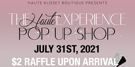 The Haute Experience Pop Up Shop tickets