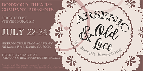 Arsenic and Old Lace by Joseph Kesselring - Dogwood Theatre Company tickets