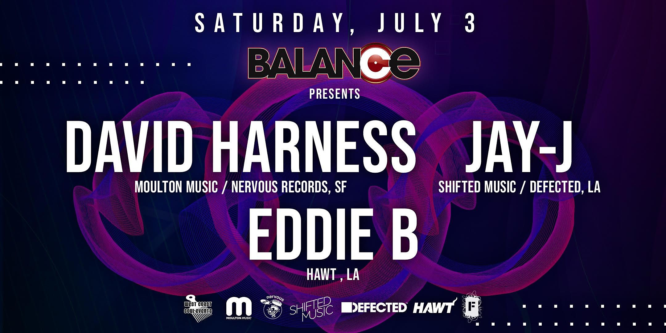 DAVID HARNESS (SF) & JAY-J (SF) Along with EDDIE B. (LA)