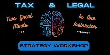Tax & Legal Workshop for Entrepreneurs and Small Business Owners/Sacramento tickets