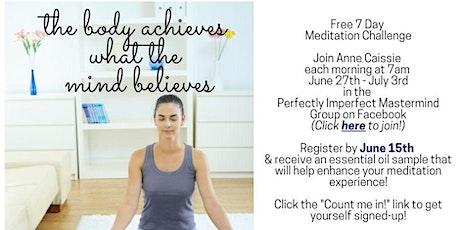 FREE 7 Day Meditation Challenge tickets