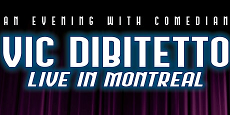 An Evening with Comedian Vic Di Bitetto tickets