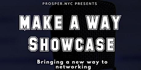 Make A Way Showcase tickets