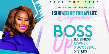 """ISUFML PRESENTS """" BOSS UP CONFERENCE """" tickets"""