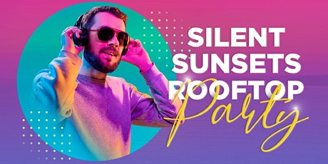 Silent Sunset Rooftop Party tickets