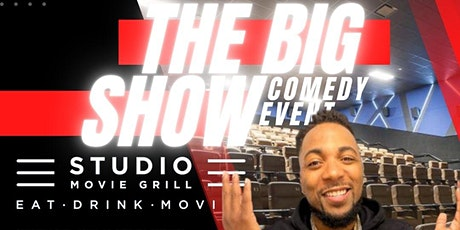 The Big SHOW Comedy Event** at Studio Movie Grill tickets