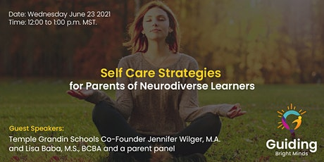 Self Care Strategies for Parents Supporting Neurodiverse Learners tickets