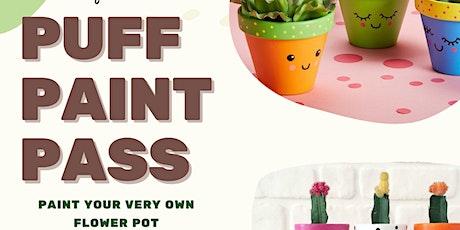Puff, Paint, Pass- Flower Pot Edition tickets