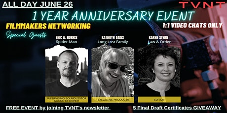 TVNT'S ONE YEAR ANNIVERSARY ↦ FILMMAKERS NETWORKING tickets