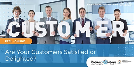 Are Your Customers Satisfied or Delighted? tickets
